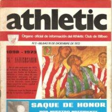 Coleccionismo deportivo: REVISTA ATHLETIC Nº 0, ÓRGANO OFICIAL DEL ATHLETIC CLUB BILBAO, DE 1972, 75º ANIVERSARIO. Lote 153591130