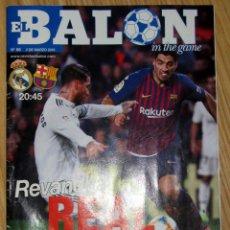 Coleccionismo deportivo: PROGRAMA EL BALON 68 REAL MADRID FC BARCELONA EL CLASICO BARÇA MARZO 2019 ESTADIO BERNABEU POSTER. Lote 153737242