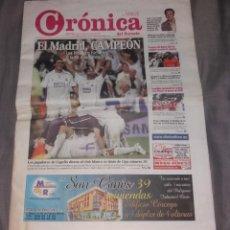 Coleccionismo deportivo: PERIÓDICO CRÓNICA DEL SURESTE, REAL MADRID CAMPEÓN DE LIGA 2006 2007 06 07 (JUNIO 2007). Lote 155005026
