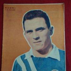 Coleccionismo deportivo: REVISTA DEPORTIVA FUTBOL DICEN Nº 212 PORTADA RODRI JUGADOR C.D.CONDAL AÑO 1956. Lote 155219118