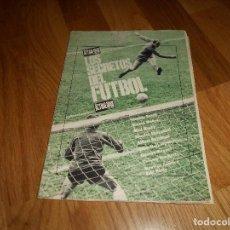 Coleccionismo deportivo: ACTUALIDAD ESPAÑOLA LOS SECRETOS DEL FUTBOL 6 FASCICULOS AÑOS 70. Lote 155591510