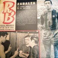 Collectionnisme sportif: RB N 132 AÑOO III BARCELONA 10 OCTUBRE DE 1967 ZABALZA MENDONCA. Lote 156735002
