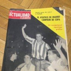 Coleccionismo deportivo: REVISTA REAL MADRID 2-3 ATLETICO MADRID CAMPEON COPA GENERALISIMO 1961 ACTUALIDAD ESPAÑOLA. Lote 156774026