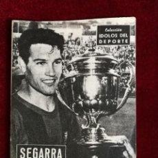 Coleccionismo deportivo: COLECCIÓN IDOLOS DEL DEPORTE Nº 24 SEGARRA F. C. BARCELONA, FÚTBOL, LIGA ESPAÑOLA AÑOS 50. Lote 156993050