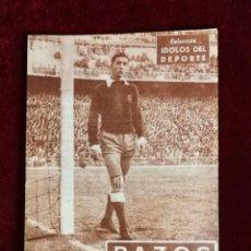 Coleccionismo deportivo: COLECCIÓN IDOLOS DEL DEPORTE Nº 25 PAZOS REAL MADRID, FÚTBOL, LIGA ESPAÑOLA AÑOS 50. Lote 156993214