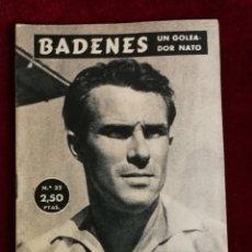 Coleccionismo deportivo: COLECCIÓN IDOLOS DEL DEPORTE Nº 32 BADENES VALENCIA C. F. . , FÚTBOL, LIGA ESPAÑOLA AÑOS 50. Lote 156994662