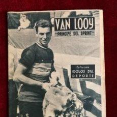 Collectionnisme sportif: COLECCIÓN IDOLOS DEL DEPORTE Nº 63 VAN LOOY, CICLISMO, TOUR CICLISTA AÑOS 50. Lote 157223406