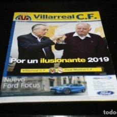 Colecionismo desportivo: PROGRAMA FÚTBOL CAMPEONATO LIGA 18-19 VILLARREAL - R. MADRID. Lote 157805006