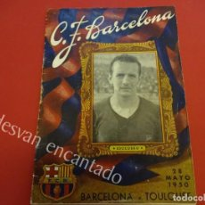 Coleccionismo deportivo: BOLETIN CF BARCELONA. PARTIDO BARCELONA-TOULOUSE. MAYO 1950. Lote 158018814