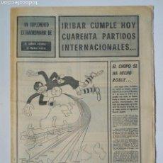 Coleccionismo deportivo: (ATHLETIC CLUB) IRIBAR: SUPLEMENTO EXTRA (17-1-73) EL CORREO ESPAÑOL - EL PUEBLO VASCO - EL CHOPO. Lote 158213030