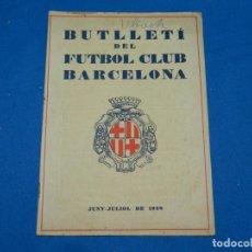 Coleccionismo deportivo: (M) BUTLLETI DEL FUTBOL CLUB BARCELONA ANY I NÚM 3 JUNY JULIOL 1928 IRUN - FC BARCELONA. Lote 158367566