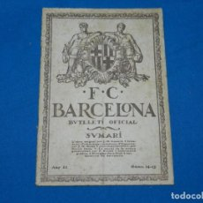 Coleccionismo deportivo: (M) BUTLLETI DEL FUTBOL CLUB BARCELONA ANY II NUM 14 - 15 SPORTING CLUB - FC BARCELONA. Lote 158367750