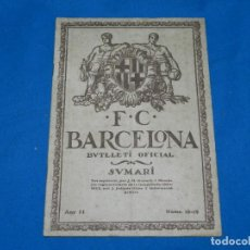 Coleccionismo deportivo: (M) BUTLLETI DEL FUTBOL CLUB BARCELONA ANY II NUM18 -19 INAUGURACION CAMP DE LES CORTS NOTTS COUNTY. Lote 158368198