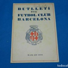 Coleccionismo deportivo: (M) BUTLLETI DEL FUTBOL CLUB BARCELONA ANY I NUM 2 MAIG 1928 , 24 X 17 CM, SEÑALES DE USO NORMALES. Lote 158368310