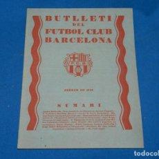 Coleccionismo deportivo: (M) BUTLLETI DEL FUTBOL CLUB BARCELONA ANY II NUM 7 FEBRER 1929 , 24 PAG , 27X21 CM, SEÑALES DE USO . Lote 158369562