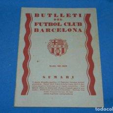 Coleccionismo deportivo: (M) BUTLLETI DEL FUTBOL CLUB BARCELONA ANY II NUM 8 MARÇ 1929 , 24 PAG , 27X21 CM, SEÑALES DE USO . Lote 158369642