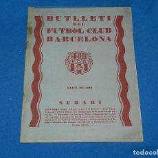 Coleccionismo deportivo: (M) BUTLLETI DEL FUTBOL CLUB BARCELONA ANY II NUM 9 ABRIL 1929 , 24 PAG , 27X21 CM, SEÑALES DE USO . Lote 158369734