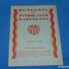 Coleccionismo deportivo: (M) BUTLLETI DEL FUTBOL CLUB BARCELONA ANY II NUM 10 MAIG JUNY 1929 , 27X21 CM, SEÑALES DE USO . Lote 158369866