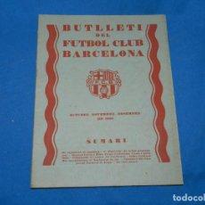 Coleccionismo deportivo: (M) BUTLLETI DEL FUTBOL CLUB BARCELONA ANY II N. 13 OCT. NOV. DES. 1929 , 27X21 CM, SEÑALES DE USO . Lote 158370306