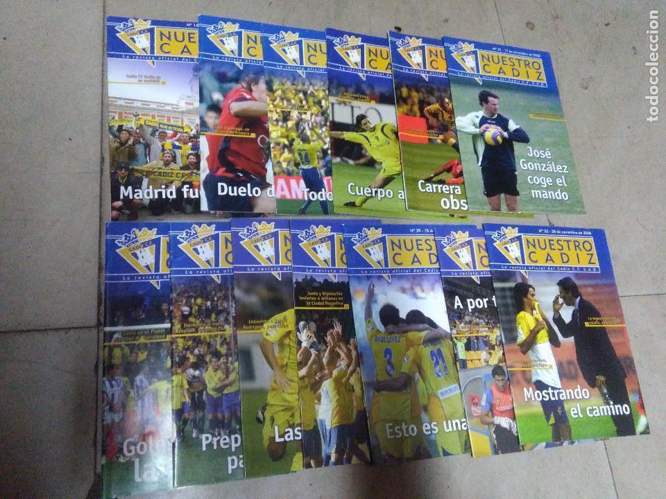 LOTE REVISTA DEPORTIVA NUESTRO CÁDIZ AÑO 2005 ( 13 EJEMPLARES ) VER LEYENDA Y FOTOGRAFÍAS (Coleccionismo Deportivo - Revistas y Periódicos - otros Fútbol)