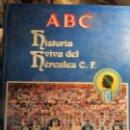 Coleccionismo deportivo: HISTORIA VIVA DEL HERCULES FUTBOL CLUB ALICANTE ABC COMPLETO 12 PERIODICOS. Lote 158974582