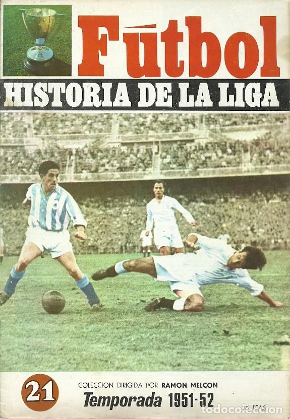 21 FUTBOL HISTORIA DE LA LIGA TEM`PORADA 1951 52 RAMON MELCON (Coleccionismo Deportivo - Revistas y Periódicos - otros Fútbol)