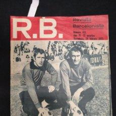 Collectionnisme sportif: R.B. REVISTA BARCELONISTA - Nº 412 - 20 FEBRERO 1973 - REXACH, PIRRI. Lote 160229330