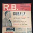 Coleccionismo deportivo: R.B. REVISTA BARCELONISTA - Nº 362 - 7 MARZO 1972 - CELTA 1 - BARCELONA 2. Lote 160233918