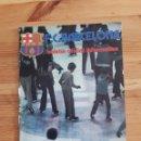 Coleccionismo deportivo: FC BARCELONA BOLETIN BARÇA FUTBOL Nº56 1976. Lote 161114898