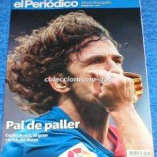 Coleccionismo deportivo: REVISTA DEPORTIVA ALBUM FOTOGRAFIC HOMENAJE FOTOGRAFICO CARLES PUYOL FC BARCELONA EN CATALAN 2014 !!. Lote 161205850
