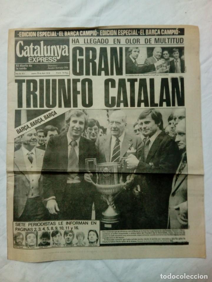 CATALUNYA EXPRESS * 20 DE ABRIL 1978 * EDICIÓN ESPECIAL: BARÇA CAMPIÓ AÑO III. 411 (Coleccionismo Deportivo - Revistas y Periódicos - otros Fútbol)