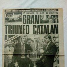 Coleccionismo deportivo: CATALUNYA EXPRESS * 20 DE ABRIL 1978 * EDICIÓN ESPECIAL: BARÇA CAMPIÓ AÑO III. 411. Lote 161290126