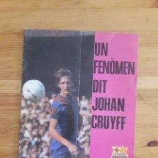 Coleccionismo deportivo: BOLETIN BARÇA BUTLLETI FC BARCELONA UN FENÒMEN DIT JOHAN CRUYFF 1977 ENERO NO 63. Lote 163329582