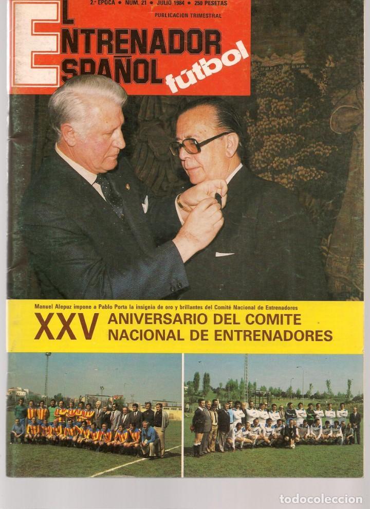 EL ENTRENADOR ESPAÑOL FUTBOL. Nº 21. MARZO 1984. (B/58) (Coleccionismo Deportivo - Revistas y Periódicos - otros Fútbol)