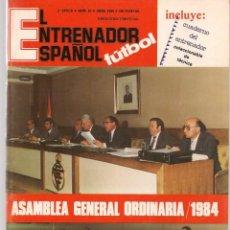 Coleccionismo deportivo: EL ENTRENADOR ESPAÑOL FUTBOL. Nº 20. ABRIL 1984. (B/58). Lote 163614214