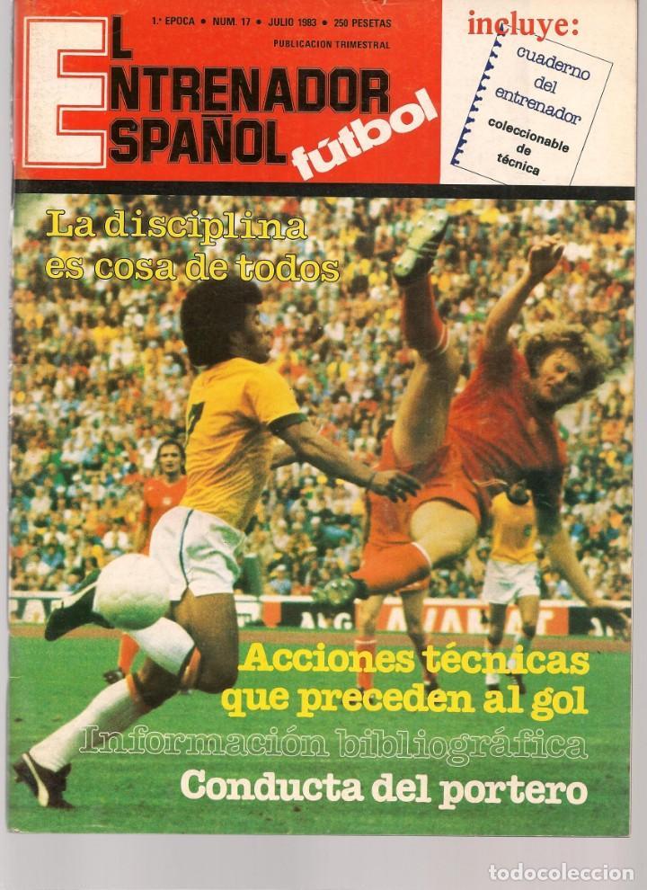 EL ENTRENADOR ESPAÑOL FUTBOL. Nº 17. CONTRAPORTADA PAUL BREITNER. JULIO 1983.(B/58) (Coleccionismo Deportivo - Revistas y Periódicos - otros Fútbol)