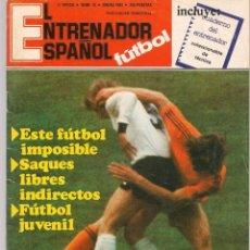 Coleccionismo deportivo: EL ENTRENADOR ESPAÑOL FUTBOL. Nº 15. ENERO 1983.(B/58). Lote 163615194