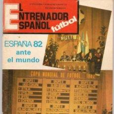 Coleccionismo deportivo: EL ENTRENADOR ESPAÑOL FUTBOL. Nº 11. ENERO 1982.(B/58). Lote 163615870