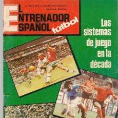 Coleccionismo deportivo: EL ENTRENADOR ESPAÑOL FUTBOL. Nº 10. OCTUBRE 1981. (B/58). Lote 163615986