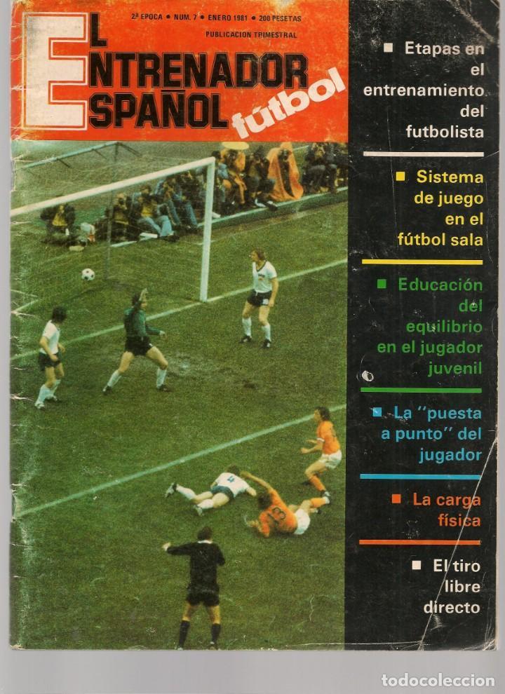 EL ENTRENADOR ESPAÑOL FUTBOL. Nº 7. ENERO 1981. (B/58) (Coleccionismo Deportivo - Revistas y Periódicos - otros Fútbol)