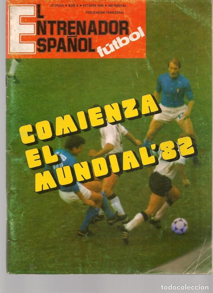 EL ENTRENADOR ESPAÑOL FUTBOL. Nº 6. OCTUBRE 1980. (B/58) (Coleccionismo Deportivo - Revistas y Periódicos - otros Fútbol)