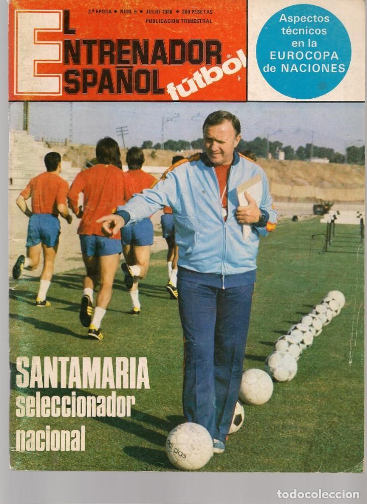 EL ENTRENADOR ESPAÑOL FUTBOL. Nº 5. JULIO 1980. (B/58) (Coleccionismo Deportivo - Revistas y Periódicos - otros Fútbol)