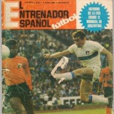 Coleccionismo deportivo: EL ENTRENADOR ESPAÑOL FUTBOL. Nº 4. CONTRP. JUANITO (ESPAÑA-SUECIA), ABRIL 1980. (B/58). Lote 163617070