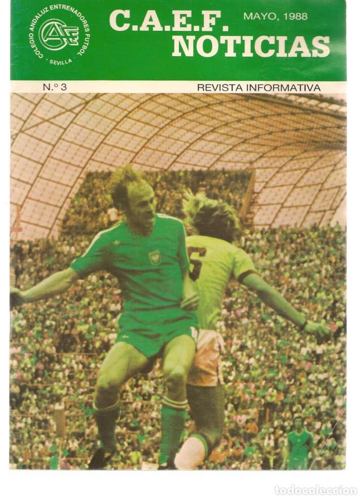 C.A.E.F. NOTICIAS. Nº 3. MAYO 1988. (Z/28) (Coleccionismo Deportivo - Revistas y Periódicos - otros Fútbol)