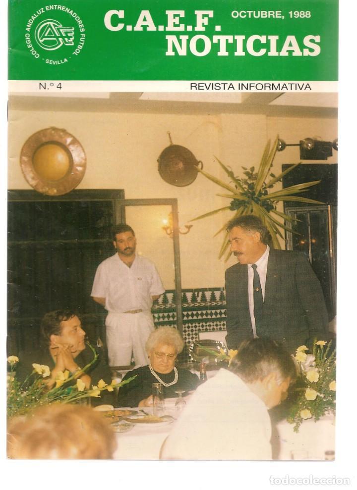 C.A.E.F. NOTICIAS. Nº 4. OCTUBRE 1988. (Z/28) (Coleccionismo Deportivo - Revistas y Periódicos - otros Fútbol)