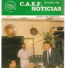 Coleccionismo deportivo: C.A.E.F. NOTICIAS. Nº 4. OCTUBRE 1988. (Z/28). Lote 163724722