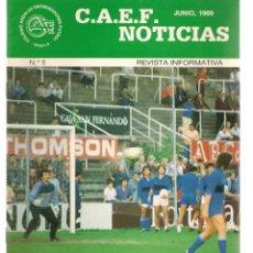 Coleccionismo deportivo: C.A.E.F. NOTICIAS. Nº 6. JUNIO 1989. (Z/28). Lote 163725150