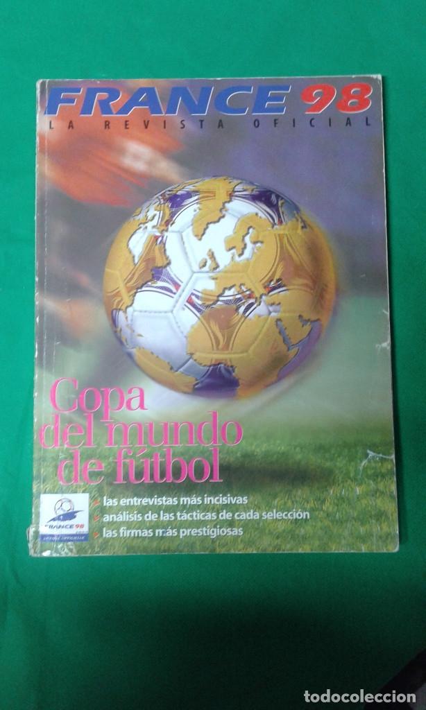 FRANCE 98 LA REVISTA OFICIAL, COPA DEL MUNDO DE FUTB0L (Coleccionismo Deportivo - Revistas y Periódicos - otros Fútbol)