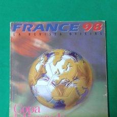 Coleccionismo deportivo: FRANCE 98 LA REVISTA OFICIAL, COPA DEL MUNDO DE FUTB0L. Lote 163762114