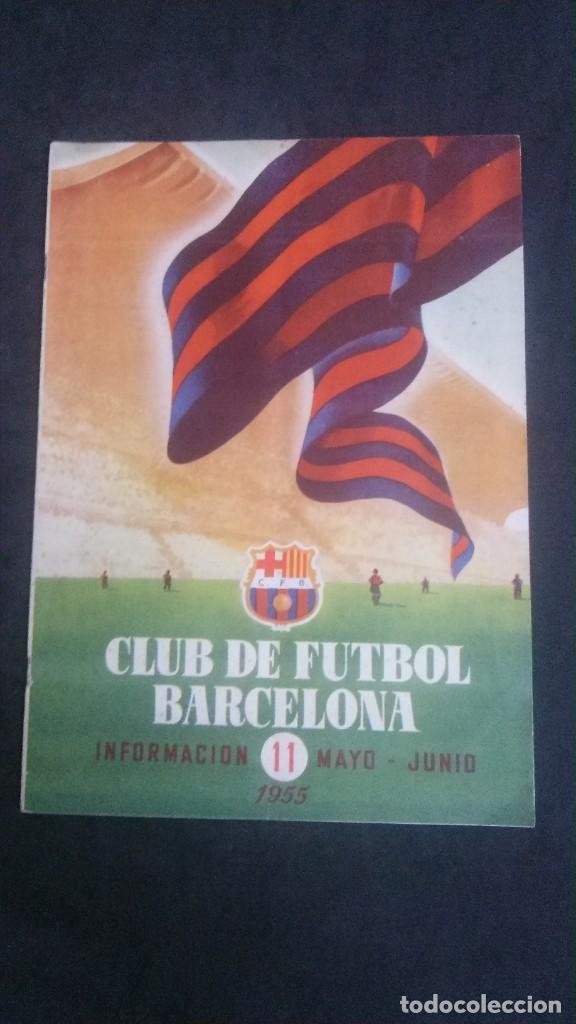 REVISTA CLUB DE FUTBOL BARCELONA-MAYO-JUNIO 1955 (Coleccionismo Deportivo - Revistas y Periódicos - otros Fútbol)